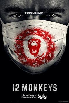Nuevo póster de '12 Monos: la serie 27th January,  martes