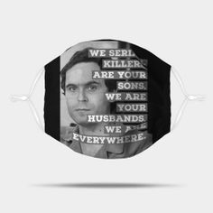 Ted Bundy Serial Killer - Ted Bundy - Mug   TeePublic Ted Bundy, Best Leggings, Serial Killers, Cute Gifts, Mugs, Face, Quote, Products, Beautiful Gifts