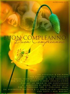 Buon compleanno Love Is Sweet, Birthdays, Gif, Flowers, Plants, Inspiration, Vintage, Cooking, Gifts