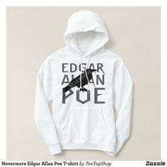 Shop Nevermore Edgar Allan Poe T-shirt created by TeeTopShop. Great Gifts For Guys, Edgar Allan Poe, Graphic Sweatshirt, T Shirt, Hoodies, Sweatshirts, Halloween Fun, Topshop, Tees
