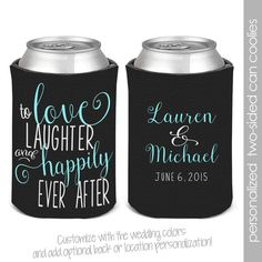 bachelorette party / bachelor party can coolers, beverage insulators for wedding bachelor parties love laughter happily ever after wedding party can coolies coozies for wedding by youreworthit Wedding 2017, Fall Wedding, Our Wedding, Dream Wedding, Wedding Ideas, Wedding Stuff, Geek Wedding, Budget Wedding, Wedding Things