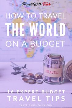 How to Travel the World on a Budget - 16 Expert Tips for Saving Money - So you want to know how to travel the world on a budget? Here are 16 budget travel tips from expert - Travel Money, Budget Travel, Europe Budget, Money Budget, Time Travel, Travel Flights, Travel Advice, Travel Tips, Travel Hacks