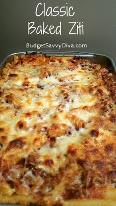Classic Baked Ziti -- everyday comfort food that everyone loves! Great to make ahead and for left overs, how can you lose?