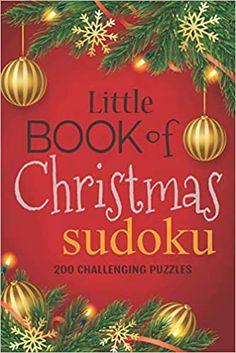 Little Book of Christmas Sudoku: 200 Challenging Puzzles: iSolvePuzzles: 9781673804898: AmazonSmile: Books Educational Christmas Gifts, Sudoku Puzzles, Challenging Puzzles, Gifted Education, Puzzle Books, Student Gifts, Little Books, Christmas Printables, Book Club Books