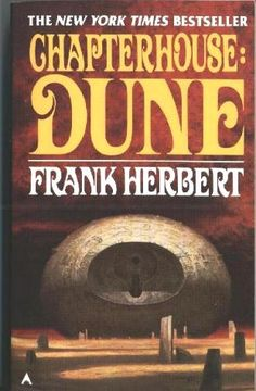 Chapterhouse Vol. 6 by Frank Herbert Paperback) Science Fiction Authors, Horror Fiction, Fiction Novels, Sci Fi Books, Film Books, Audio Books, Fantasy Books, Sci Fi Fantasy, Dune Frank Herbert