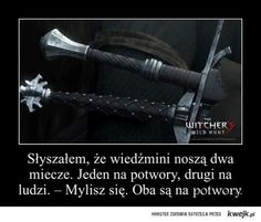 Two swords of a witcher The Witcher Books, Counting Stars, The Hobbit, Proverbs, Sentences, Quotations, Lyrics, Funny Pictures, Humor