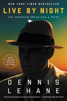 <i>Live By Night</i> by Dennis Lehane