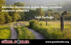 Cahit Zarifoğlu Resimli Sözleri  Daha fazla resimli söz ve sözler mi.. http://www.guzelsozler.org/resimlisozlerara.php?no=Cahit%20Zarifo