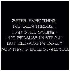 After everything I've been through