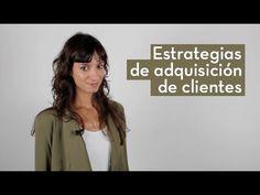 12 Estrategias de adquisición de clientes | Laura Ribas