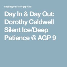 Day In & Day Out: Dorothy Caldwell Silent Ice/Deep Patience @ AGP 9