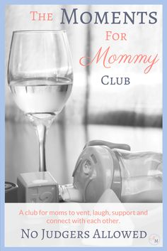 Mom friends unite! Come check out the Moments for Mommy Club, a FB Group for moms looking to carve some time out for themselves, sharing the small victories and epic fails of motherhood.
