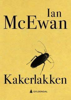 "Rose-Maries litteratur- og filmblogg: Ian McEwan: ""Kakerlakkene"" Ian Mcewan, Rose Marie, Satire, Sarcasm"