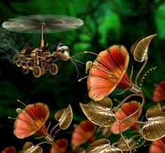 Steampunk flowers and copter-bug/bird. Lovely!