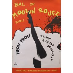 Vintage 1960s Moulin Rouge Poster by Rene Gruau ($245) ❤ liked on Polyvore featuring home, home decor, wall art, posters, typography wall art, music themed wall art, music wall art, quote wall art and archive poster