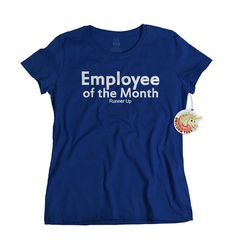 Employee of the month runner up Tshirt funny gifts for co workers t shirt secret santa Christmas gift men ladies clothing tee shirt