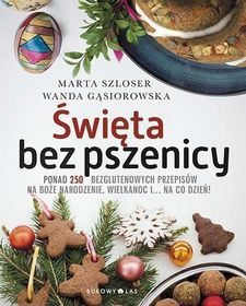 Święta bez pszenicy-Szloser Marta, Gąsiorowska Wanda