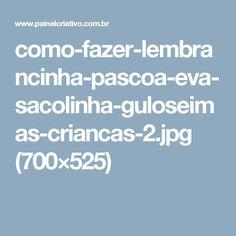como-fazer-lembrancinha-pascoa-eva-sacolinha-guloseimas-criancas-2.jpg (700×525)