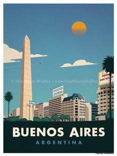 Vintage Travel Image of Buenos Aires Poster - Browse all products in the Travel Posters - World Destinations category from IdeaStorm Studio Store. Art Et Design, Tourism Poster, Argentina Travel, World Photography, Vintage Travel Posters, Vintage Ski, Travel Themes, Illustrations And Posters, Places To Travel