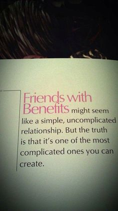 Why do guys like friends with benefits