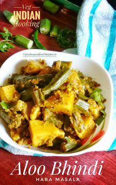 Veg Indian Cooking: Aloo Bhindi Hara Masala Sabzi