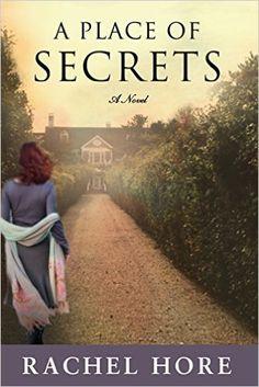 A Place of SECRETS: A Novel: Rachel Hore: 9780805094497: Amazon.com: Books