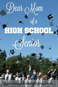Do you have a high school senior? Read this letter from a mom who has been there.
