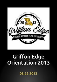 Griffon Edge Orientation @ Missouri Western State University~I was an orientation leader back in 2007!!!