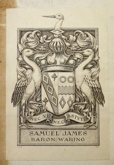Armorial bookplate of Samuel James (1860-1940), 1st Baron Waring (UK 1922) and his wife Eleanor Caroline Bamford, daughter of Charles Bamford, of Llanrhaiadr Hall.