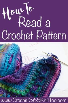 How to read a crochet pattern! Love this easy to understand tutorial on how to read and understand crochet patterns!