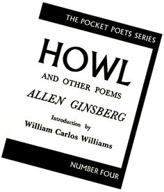 Poetry:  Howl by Allen Read and listen at: http://www.poets.org/viewmedia.php/prmMID/15308