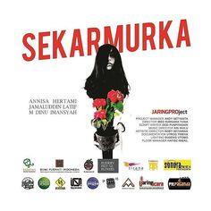 #SEKARMURKA adalah #event pertunjukan #teater hasil kolaborasi apik antara pelaku #seni dan insan #sastra di #Jogja | Dihelat pada hari Sabtu 16 Desember 2017 pukul 19:30 di Padepokan Seni Bagong Kussudiardja #Yogyakarta . Aktris: ANNISA HERTAMI Adalah aktris dalam beberapa film besar antara lain; Film Soegija Film Jokowi dan Film Jenderal Soedirman. Tahun 2017 wanita berambut panjang ini juga menjadi bintang dalam film Nyai garapan Garin Nugroho . Aktor: JAMALUDDIN LATIF Selain dunia teater…