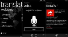 Bing Translator application update Windows Phone 8 devices   Microsoft's Bing team today released a new update to the Bing Translator Application for Windows Phone 8 devices - 2.8.0.0. This new update bing translate advances in speech function better and improve the quality of translations included. It also includes a redesigned user interface without using existing and recently released language packs.