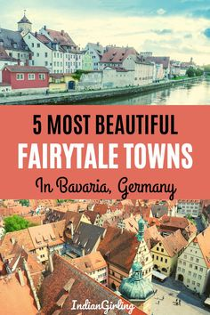 Your next trip to Germany should include these gorgeous fairytale towns in Bavaria. So go ahead and add them to your itinerary. #europe #eurotrip #europetrip #germany #fairytaletowns #bavaria