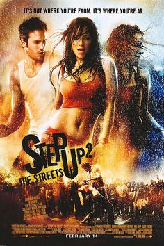 Step Up 2 The Streets I love this movie it's my fav too lol