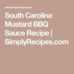 South Carolina Mustard BBQ Sauce Recipe | SimplyRecipes.com