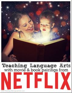 Teaching Language Arts with movie and book pairings from Netflix