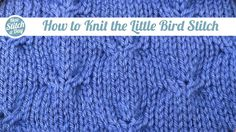 Knitting Tutorial: How to Knit the Little Bird Stitch. Click link to learn this stitch: http://newstitchaday.com/how-to-knit-the-left-little-bird-stitch/ #knitting #yarn