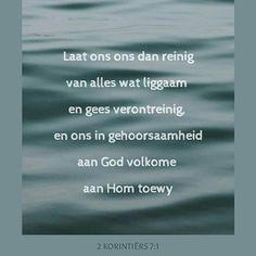 Untitled Bible Verses, Instagram Posts, Afrikaans, Cleaning, Scripture Verses, Afrikaans Language, Bible Scriptures, Biblical Verses, Scriptures