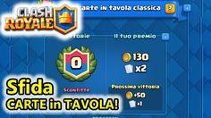Clash Royale - Sfida Carte in Tavola! - (Salvo Pimpo's)