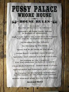 Suitable for framing or hang it just the way it is. Makes a great gift for any occasion. Spurs Not To Be Worn In The Beds. In The Rooms, At The Whores Or Patrons. Funny Vintage Ads, Funny Ads, Vintage Humor, Funny Signs, Vintage Advertisements, Peace Quotes, Mom Quotes, Funny Quotes, Old West Decor