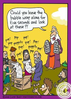 Bubble Wrap Humor: The Children of Israel playing with bubble wrap Christian Comics, Christian Cartoons, Christian Jokes, Funny Shit, The Funny, Funny Jokes, Hilarious, Funny Stuff, Religious Jokes