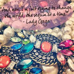 Words of wisdom lady gaga