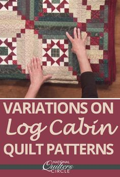 Carolyn Beam gives a different variation of how to make log cabin blocks using the log cabin as your center piece, piecing a star as your center piece, and adding squares in the corners of your block. She doesn't give you step by step instructions, but this video will help spice up your long cabins and give you a start to adding that little something extra you're looking for in your blocks.