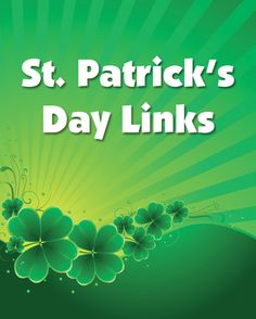 St. Patrick's Day Links - St. Patrick's Day links for kids. List of the best St. Patrick's Day resources found on the web.