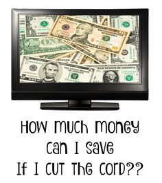 We got rid of cable! So, how much money can YOU save if you cut the cord, too? Let's find out!