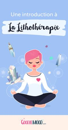 Goodie mood - Personal Challenge an introduction to lithotherapy – Goodie Mood - Mary Stone, Zen, Les Chakras, Star Wars Darth, Mood, Reflexology, Positive Attitude, Yoga Meditation, Reiki