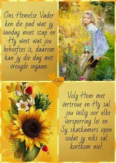 Good Night Blessings, Good Morning Wishes, Good Morning Quotes, Faith Prayer, Prayer Book, Afrikaans Language, Secretary's Day, Lekker Dag, Evening Greetings
