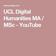 UCL Digital Humanities MA / MSc - YouTube