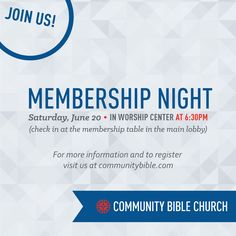 Our next membership night is Saturday, June 20th. Have you been coming to church for a while and not become a member yet? This is for you!